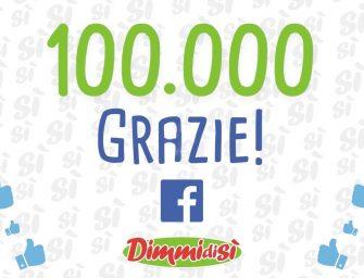 DimmidiSì festeggia gli oltre 100mila fan della sua pagina Facebook